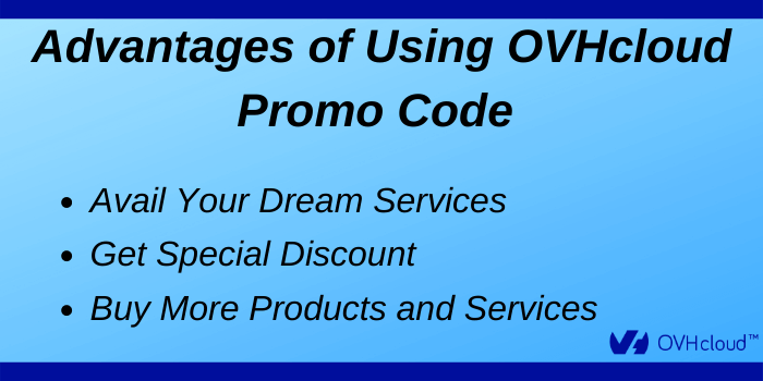 OVHcloud promo Code - Advatages of using OVHcloud promo code