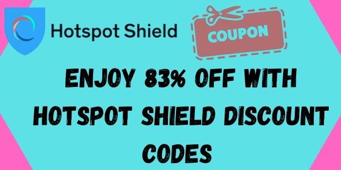 Hotspot Shield VPN Coupon Code