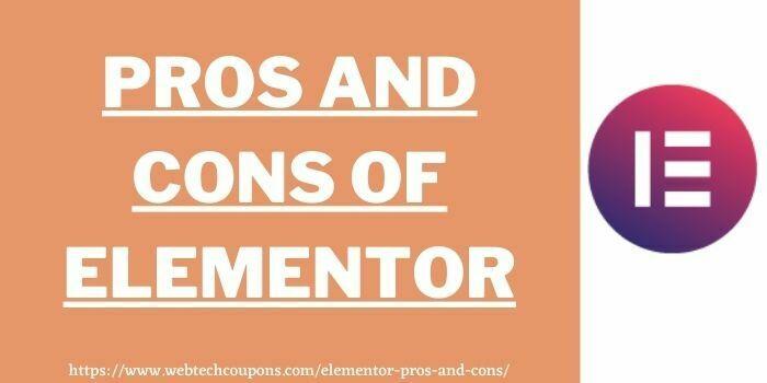 Elementor pros and cons www.webtechcoupons.com