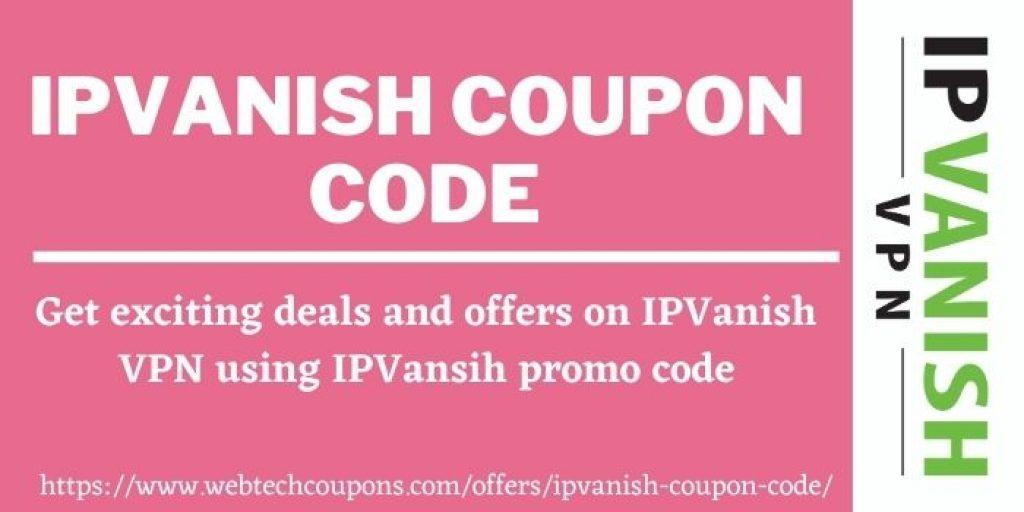 IPVanish Promo Code