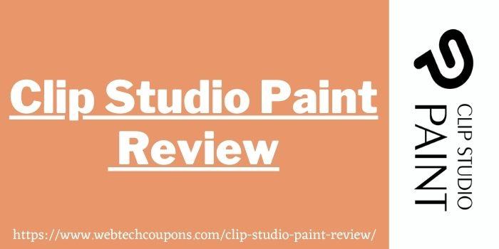 Clip Studio Paint review 2021 www.wbtechcoupons.com