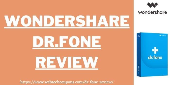 Dr.Fone Review www.webtechcoupons.com