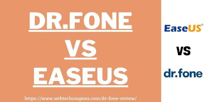 Dr.Fone vs EaseUS