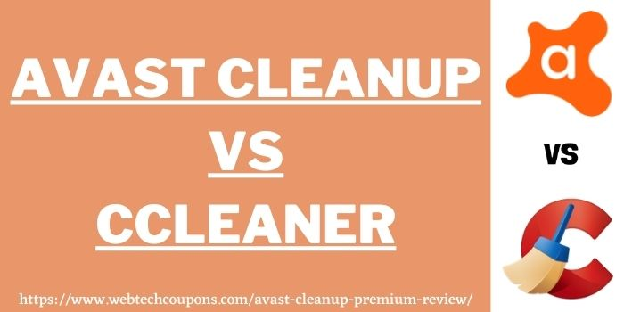 comparison of Avast Cleanup vs CCleaner