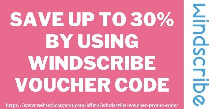 windscribe voucher code www.webtechcoupons.com