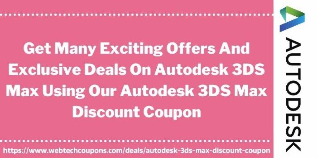 Autodesk 3DS Max Discount Voucher