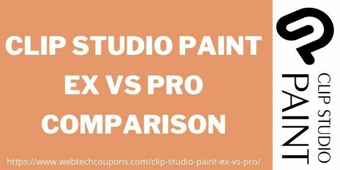 Clip Studio Paint Ex Vs Pro Comparison www.webtechcoupons.com