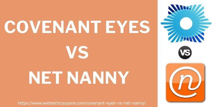 Covenant Eyes vs Net Nanny