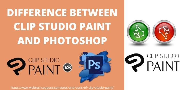 Difference Between Clip Studio Paint And PhotoShop