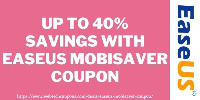 EaseUS MobiSaver Discount