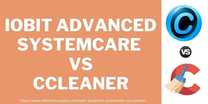 IObit Advanced SystemCare vs CCleaner