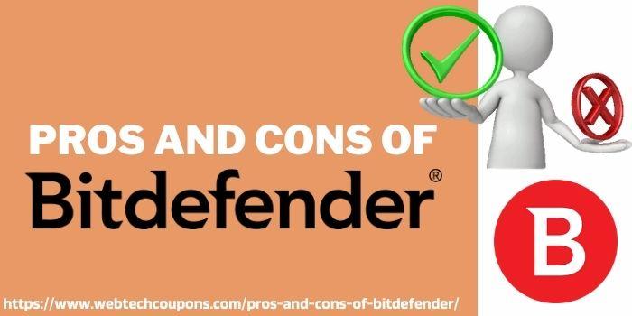 Pros and cons of bitdefender www.webtechcoupons.com