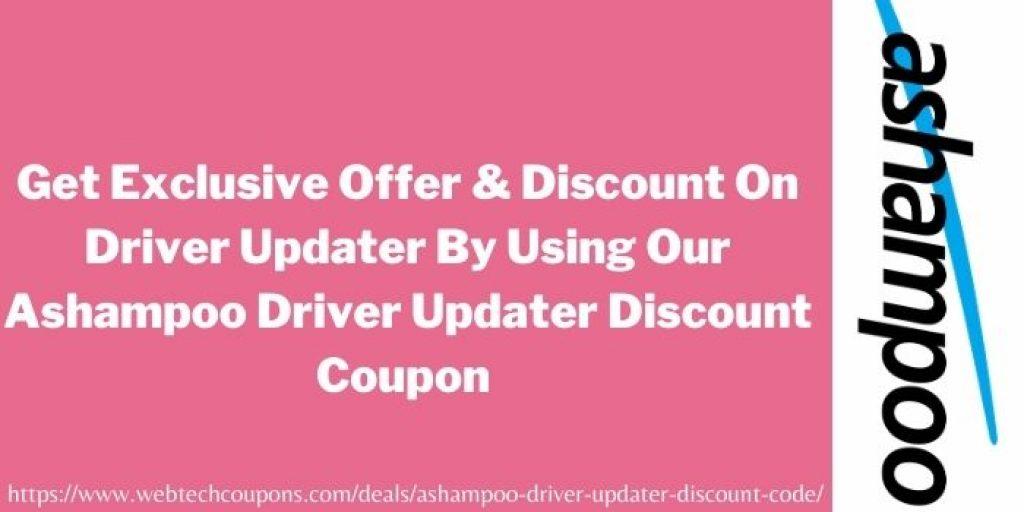 Ashampoo Driver Updater Discount Coupon www.webtechcoupons.com