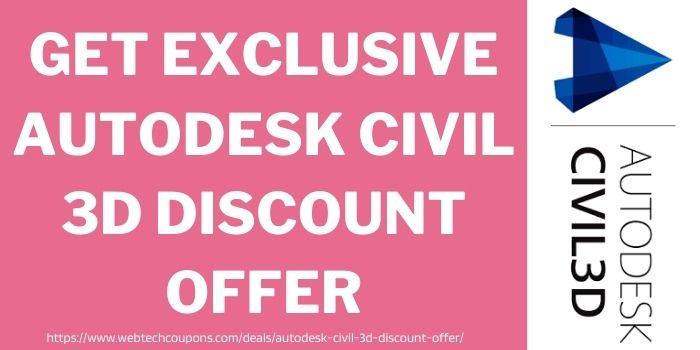 Get Exclusive Autodesk civil 3d discount offer