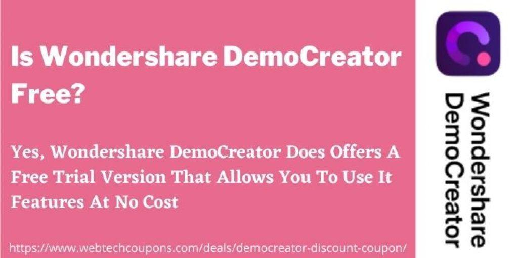 Is Wondershare DemoCreator Free