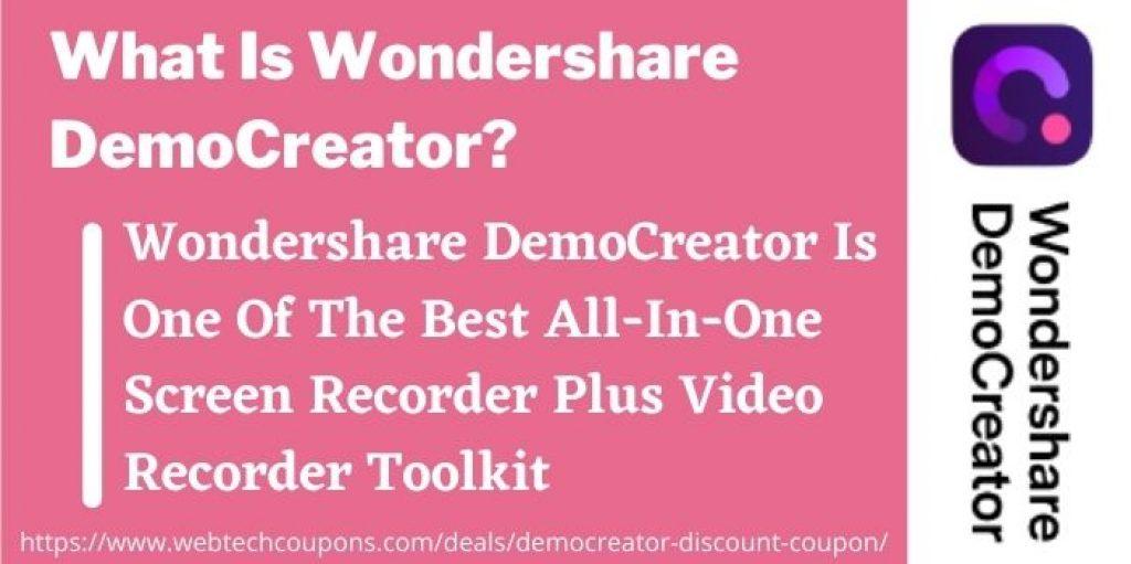 What Is Wondershare DemoCreator