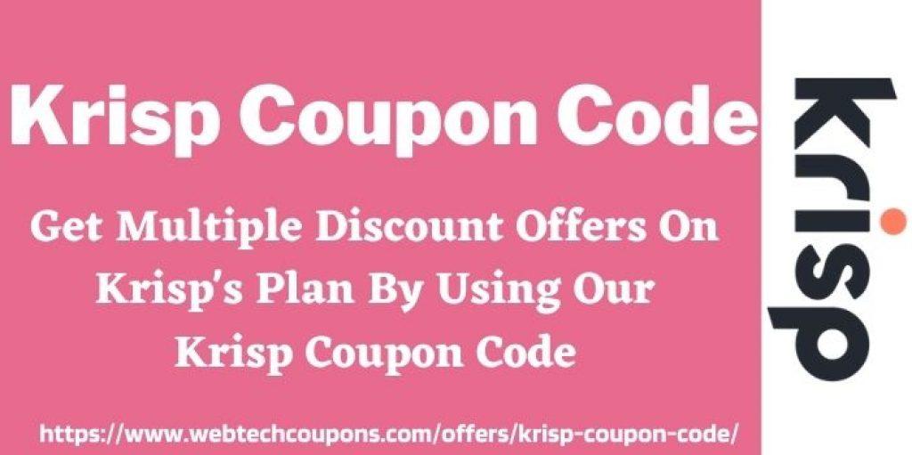 Krisp Coupon Code WWW.Webtechcoupons.com