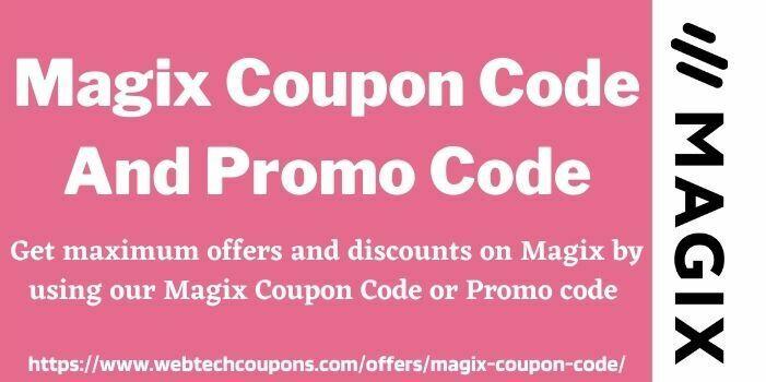Magix Coupon Code WWW.Webtechcoupons.com