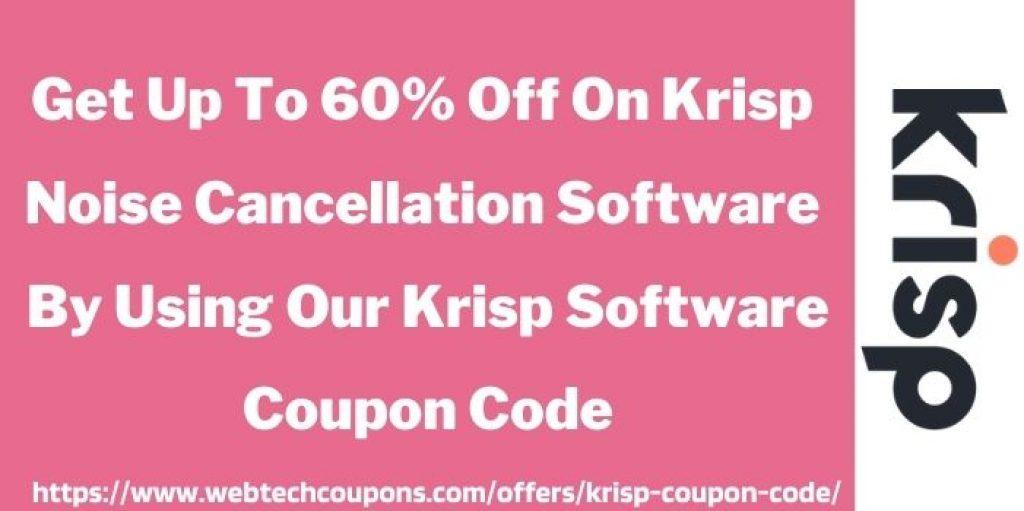 Up to 60% Off Krisp Coupon Code