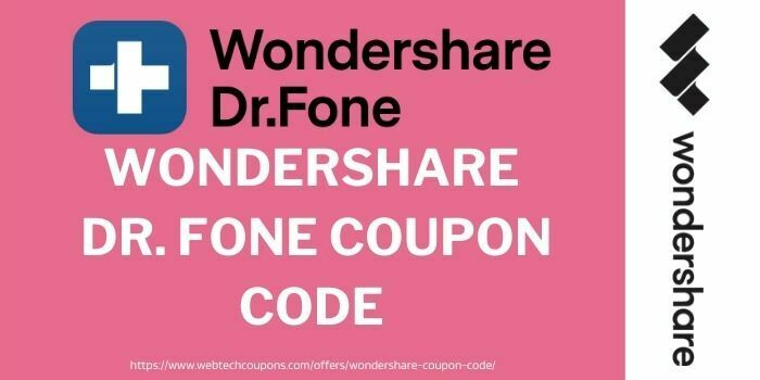 Wondershare DR. fone coupons