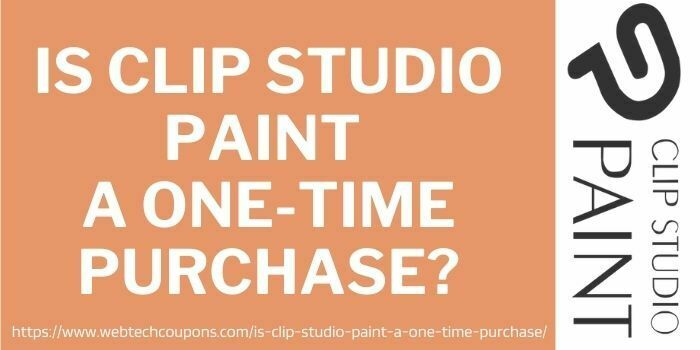 Clip Studio Paint A One-Time Purchase