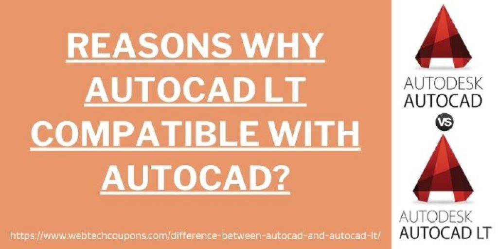 Why AutoCAD LT Compatible With AutoCAD