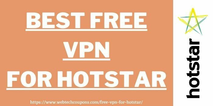 free vpn for hotstar www.webtechcoupons.com