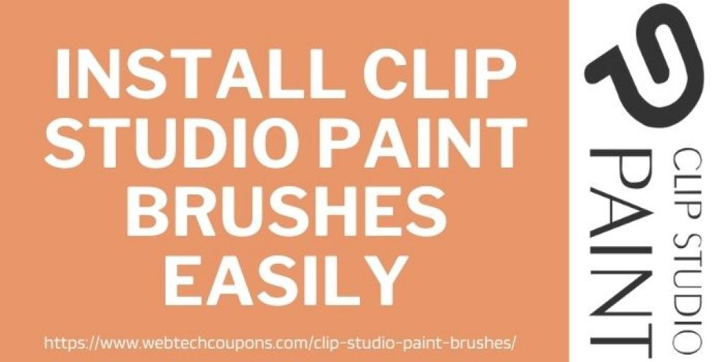 install Clip Studio Paint Brushes easily