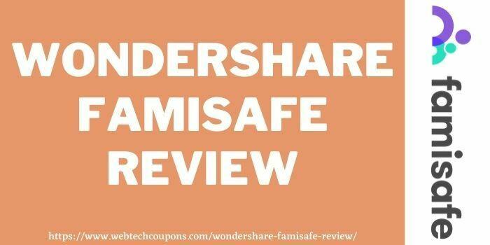 wondershare famisafe review www.webtechcoupons.com