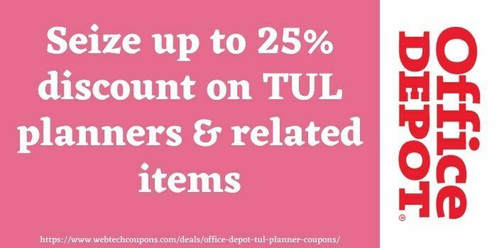 25 off Office Depot TUL planner coupon code