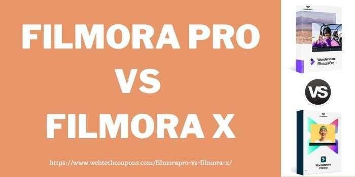 Filmora Pro Vs Filmora X