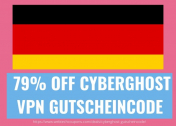 79% Off CyberGhost VPN Gutschein Coupon code For Germany Users