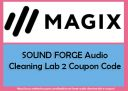 SOUND FORGE Audio Cleaning Lab 2 Coupon Code 2020