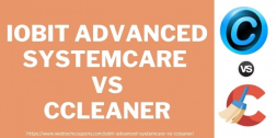 IObit Advanced Systemcare vs CCleaner 2021– A Detailed Guide