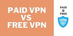 Paid VPN vs Free VPN Comparison 2021