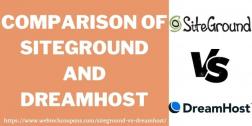 SiteGround vs DreamHost 2021: Choose better WebHost for your website?