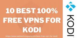 10 Best 100% Free VPN for Kodi 2021