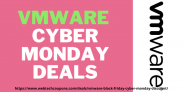 Best VMware Black Friday Sale & Cyber Monday Deals Live 2020