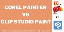 Corel Painter Vs Clip Studio Paint Comparison 2022   Which Is Better?