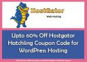 Upto 60% Off Hostgator Hatchling Coupon Code for WordPress Hosting 2020