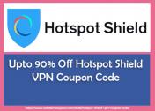 Upto 90% Off Hotspot Shield VPN Coupon Code & Discount Code 2021